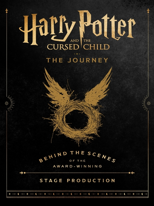 Title details for Harry Potter and the Cursed Child: The Journey by Harry Potter Theatrical Productions - Available