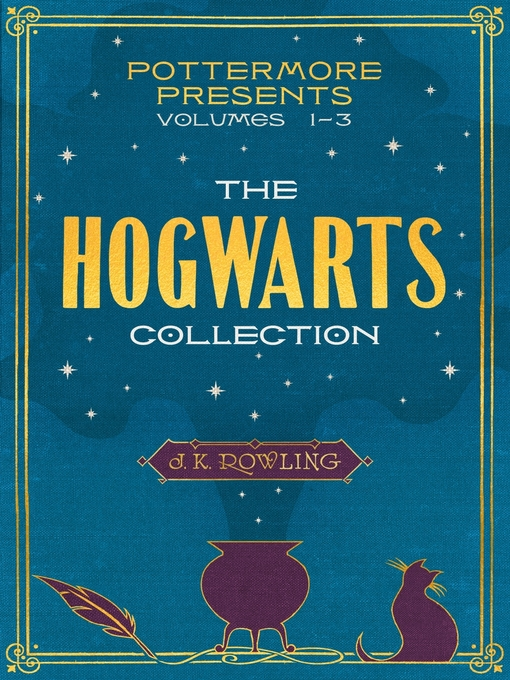 Title details for The Hogwarts Collection by J. K. Rowling - Wait list