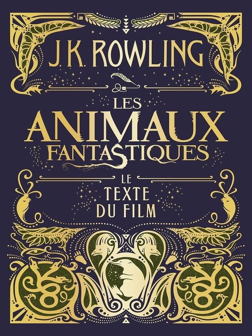 Title details for Les Animaux fantastiques by J. K. Rowling - Available