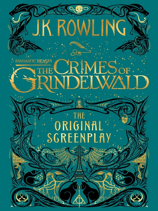 Title details for Fantastic Beasts: The Crimes of Grindelwald by J. K. Rowling - Wait list