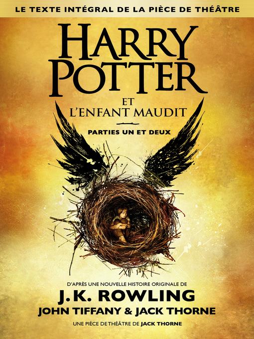 Détails du titre pour Harry Potter et l'Enfant Maudit Parties Un et Deux par J. K. Rowling - Liste d'attente