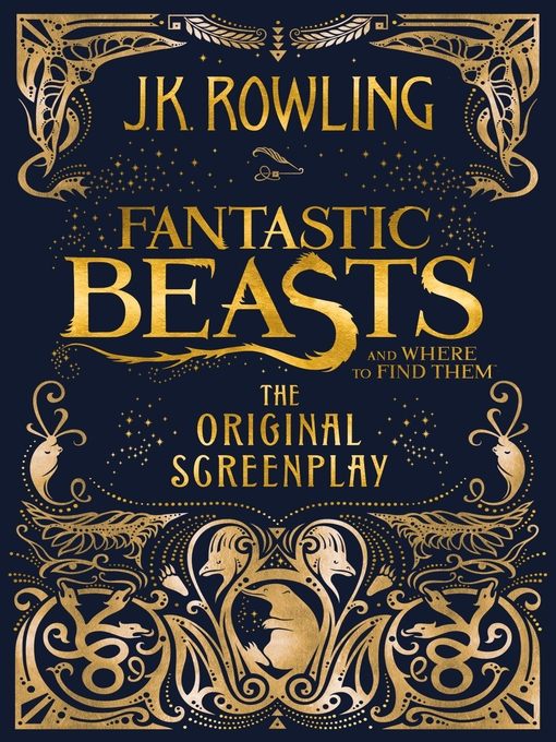 Title details for Fantastic Beasts and Where to Find Them by J. K. Rowling - Wait list