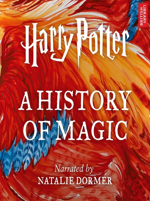 Title details for Harry Potter: A History of Magic by Pottermore Publishing - Available