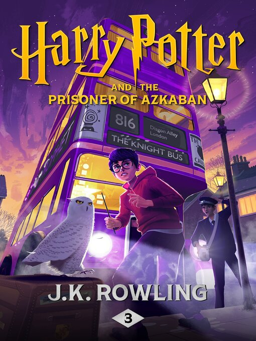 Title details for Harry Potter and the Prisoner of Azkaban by J. K. Rowling - Wait list