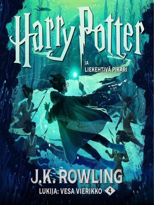 Harry potter ja liekehtivä pikari - (Harry Potter Series, Book 4)