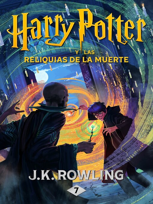 Title details for Harry Potter y las Relíquias de la Muerte by J.K. Rowling - Available