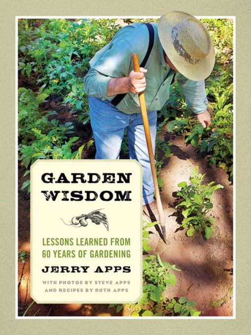 Title details for Garden Wisdom by Jerry Apps - Available