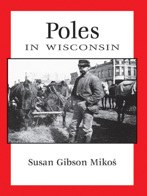 Title details for Poles in Wisconsin by Susan Gibson Mikos - Available
