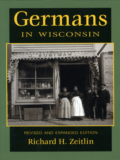 Title details for Germans in Wisconsin by Richard H. Zeitlin - Wait list