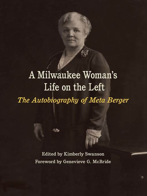 Title details for A Milwaukee Woman's Life on the Left by Meta Berger - Wait list