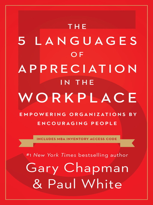 Title details for The 5 Languages of Appreciation in the Workplace by Gary Chapman - Available