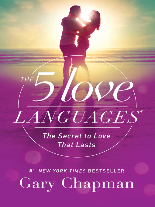 Title details for The 5 Love Languages by Gary D. Chapman - Wait list