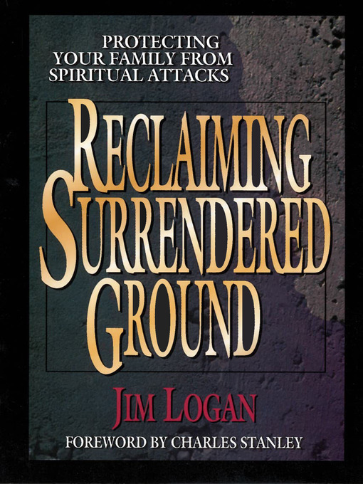 Title details for Reclaiming Surrendered Ground by Jim Logan - Wait list