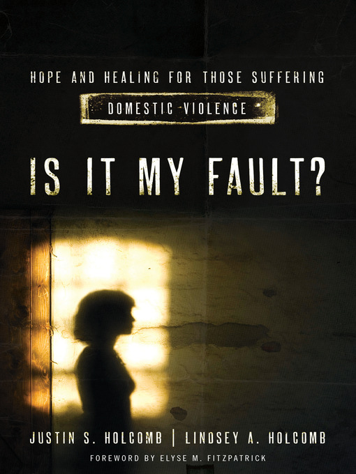 Title details for Is It My Fault? by Lindsey A. Holcomb - Available