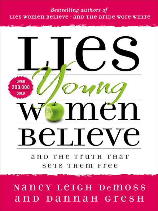 Title details for Lies Young Women Believe by Nancy Leigh DeMoss - Available