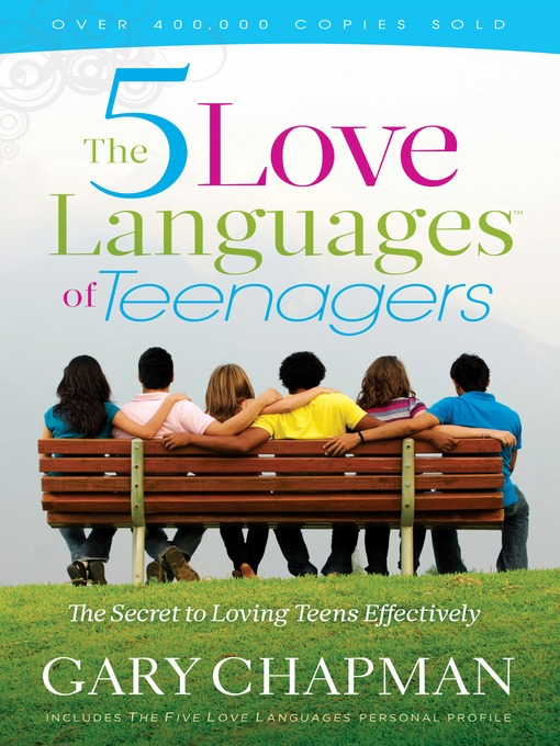 Title details for Five Love Languages of Teenagers New Edition by Gary D. Chapman - Available