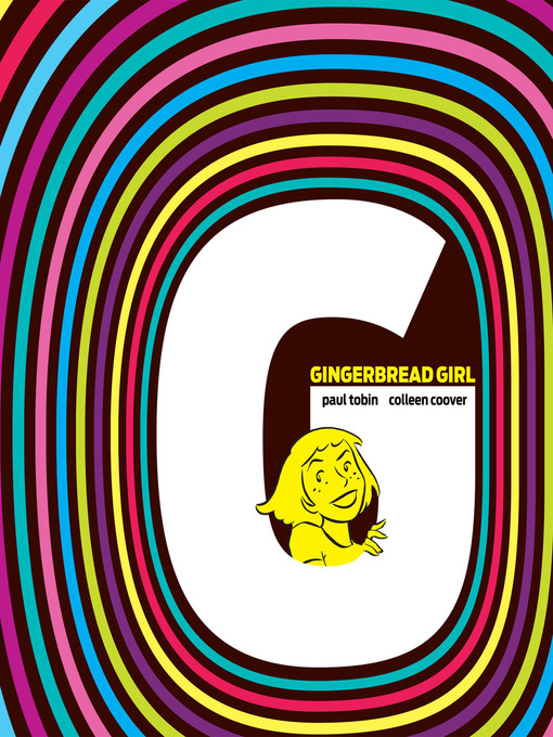 Title details for Gingerbread Girl by Colleen Coover - Available