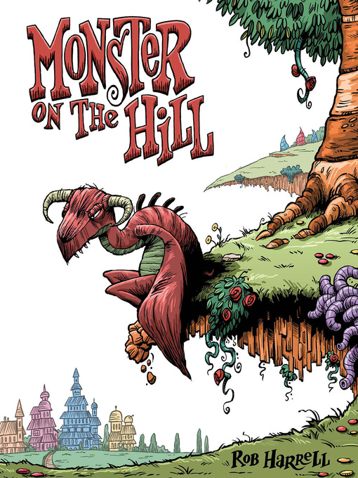 Title details for Monster on the Hill by Rob Harrell - Available