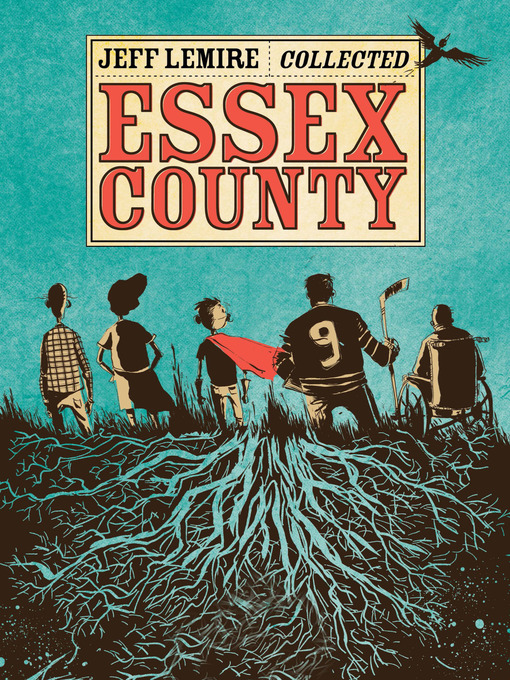 Title details for Essex County by Jeff Lemire - Available