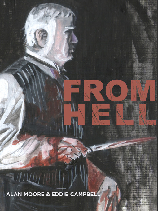 Title details for From Hell by Alan Moore - Available