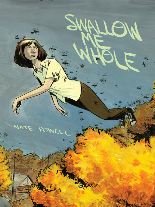 Title details for Swallow Me Whole by Nate Powell - Available