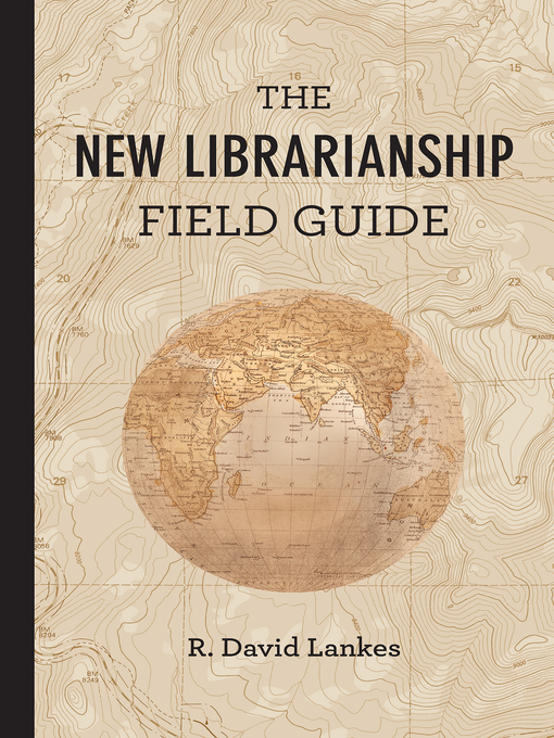 Cover of The New Librarianship Field Guide