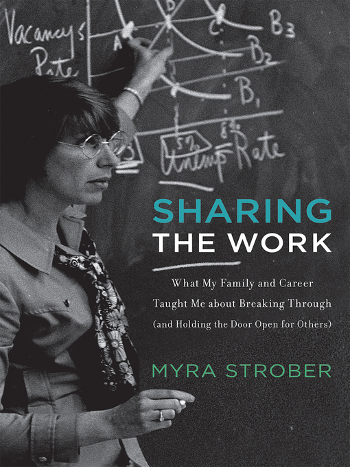 Title details for Sharing the Work by Myra Strober - Wait list