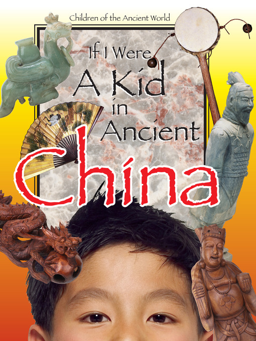Cover of If I Were a Kid in Ancient China