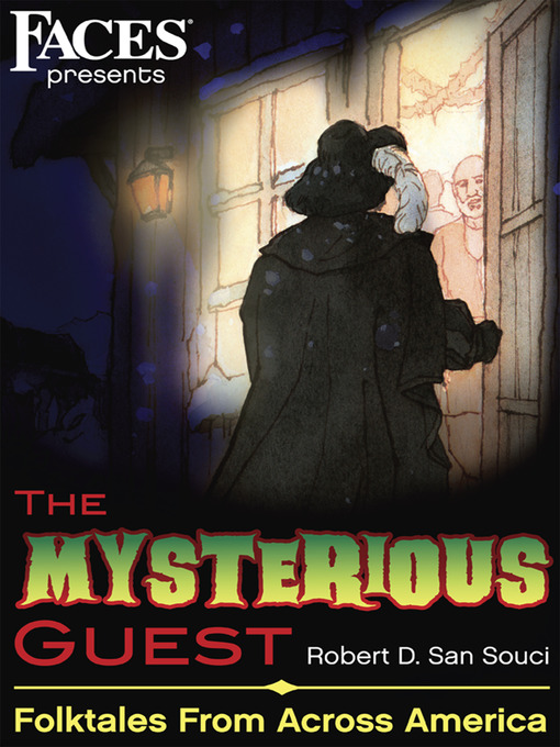Title details for The Mysterious Guest by Robert D. San Souci - Available