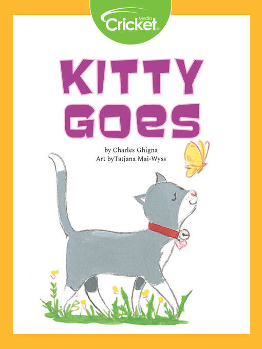 Title details for Kitty Goes by Charles Ghigna - Available