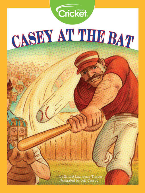 Title details for Casey at the Bat by Earnest Lawrence Thayer - Available