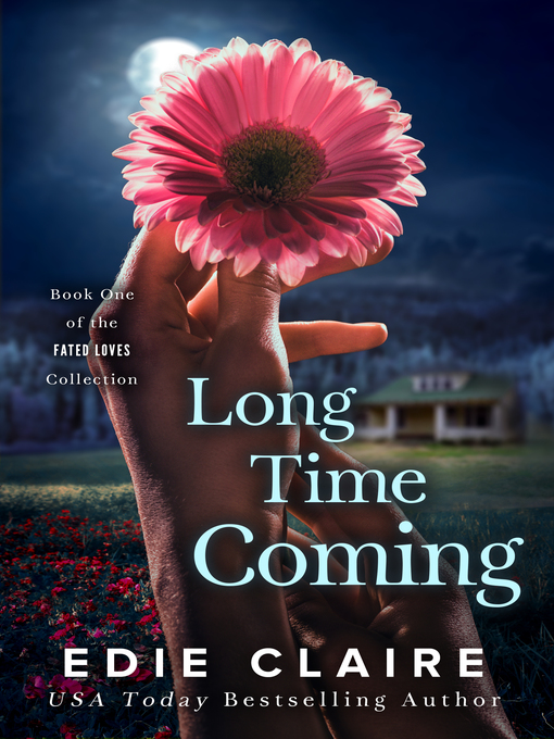 Title details for Long Time Coming by Edie Claire - Available