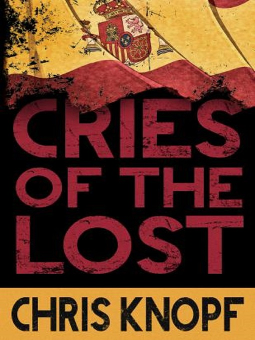 Title details for Cries of the Lost by Chris Knopf - Wait list