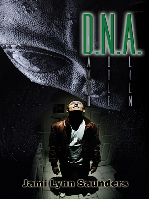 Title details for D.N.A. by Jami Lynn Saunders - Available