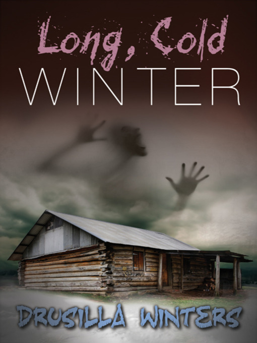 Title details for Long, Cold Winter by Drusilla Winters - Available