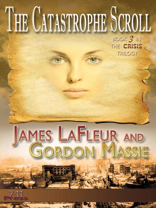 Title details for The Catastrophe Scroll by James LaFleur - Available