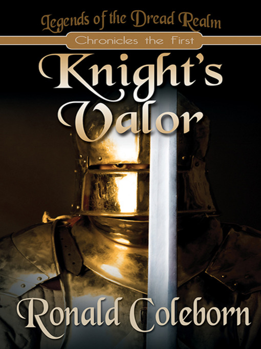 Title details for Knight's Valor by Ronald Coleborn - Available