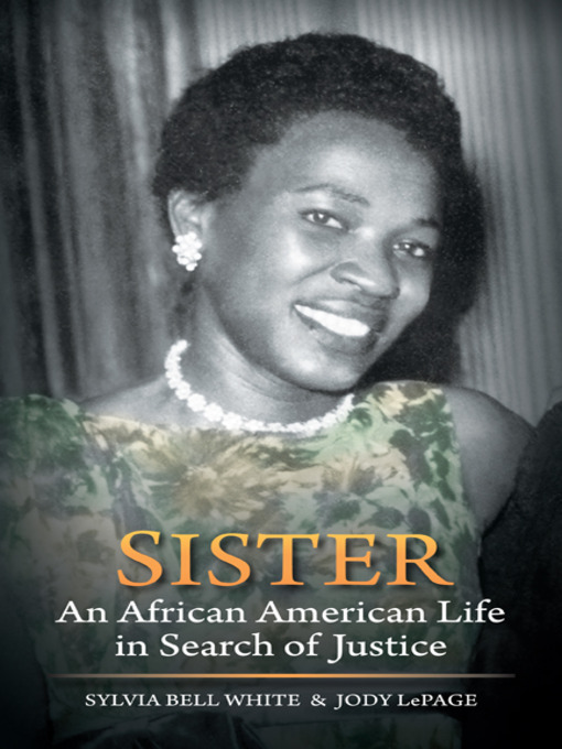 Title details for Sister by Sylvia Bell White - Available