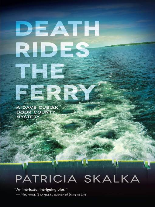 Title details for Death Rides the Ferry by Patricia Skalka - Available