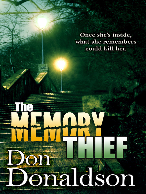 Title details for The Memory Thief by Don Donaldson - Wait list
