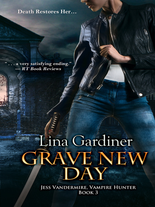 Title details for Grave New Day by Lina Gardiner - Available