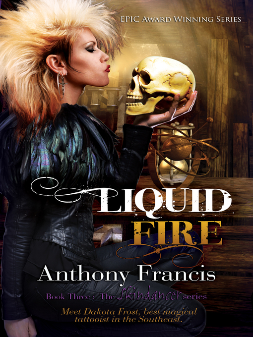 Title details for Liquid Fire by Anthony Francis - Available