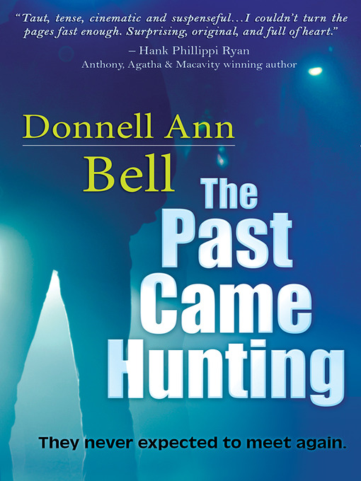 Title details for The Past Came Hunting by Donnell Bell - Wait list
