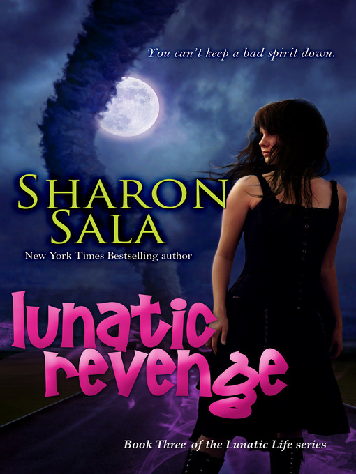 Title details for Lunatic Revenge by Sharon Sala - Available