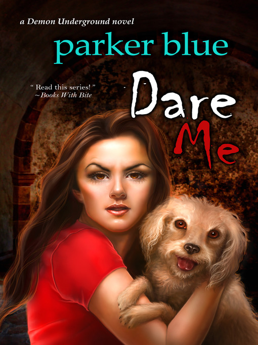 Title details for Dare Me by Parker Blue - Available