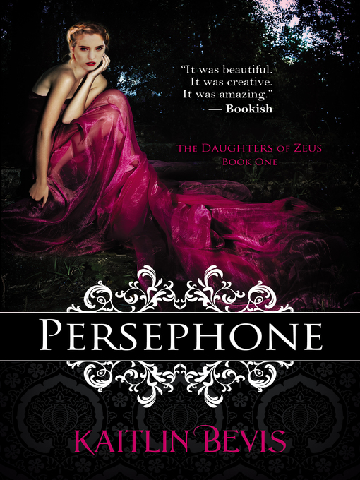 Title details for Persephone by Kaitlin Bevis - Available