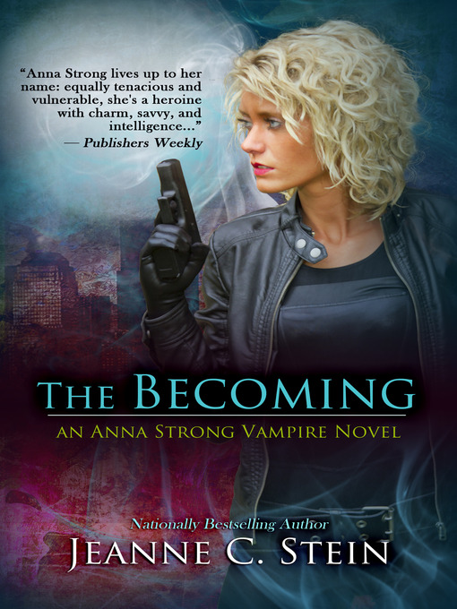 Title details for The Becoming by Jeanne Stein - Available