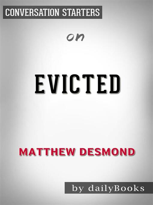 Cover of Evicted--Poverty and Profit in the American City--by Matthew Desmond