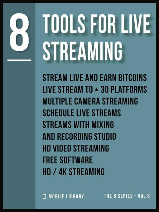 Title details for Tools For Live Streaming 8 by Mobile Library - Available