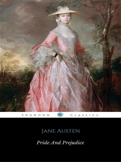 Title details for Pride and Prejudice by Jane Austen - Wait list